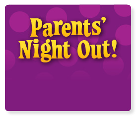 Drop the kids off at Parents' Night Out