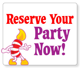 Reserve your party!