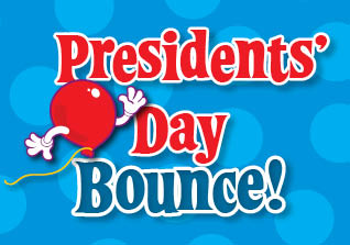Presidents' Day Bounce