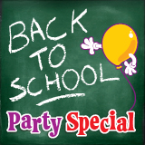 Back To School Party Special